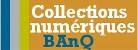 Collections numériques BAnQ