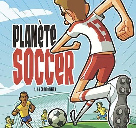 Planète soccer: une collection pour les adeptes du ballon rond!